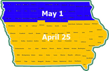 he map of Iowa shows that planting the last week of April in the southern 2/3 of the state and the first week of May in the northern 1/3 of the state is optimal, if soil conditions are suitable.