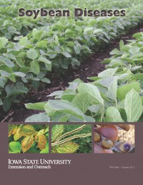 Cover of newly revised Soybean Diseases from Iowa State University Extension and Outreach